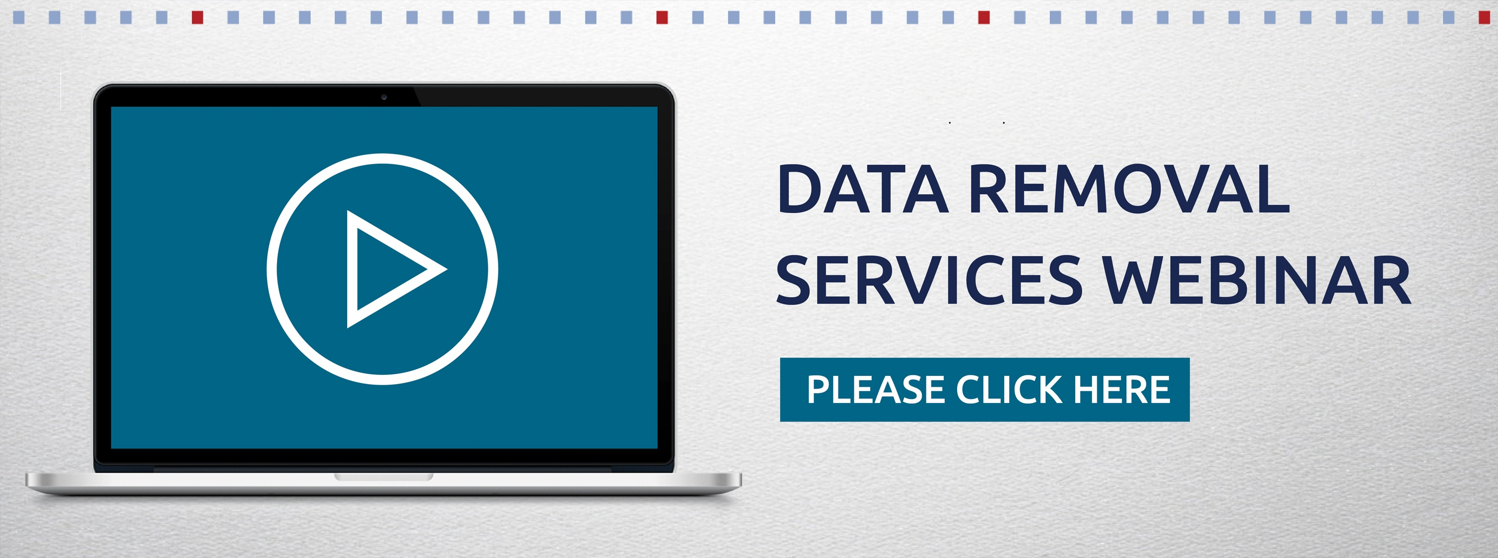 Data Removal Services Webinar CTA