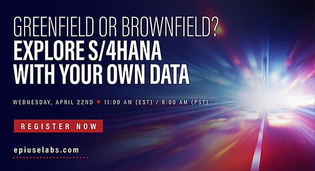Greenfield or Brownfield? Explore S/4HANA with your own data