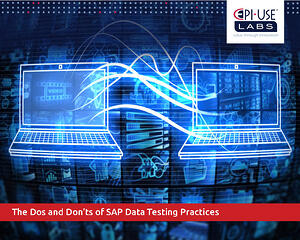 The Dos and Don'ts of SAP Data Testing Practices.jpg