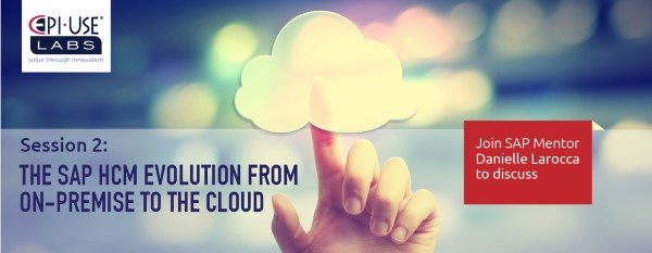SAP HCM Evolution from On-Premise to the Cloud