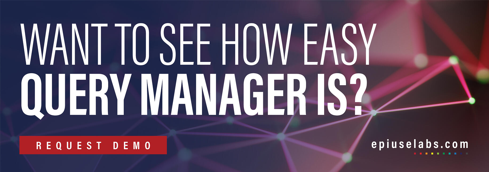 Want-to-see-how-easy-Query-Manager-is_V2
