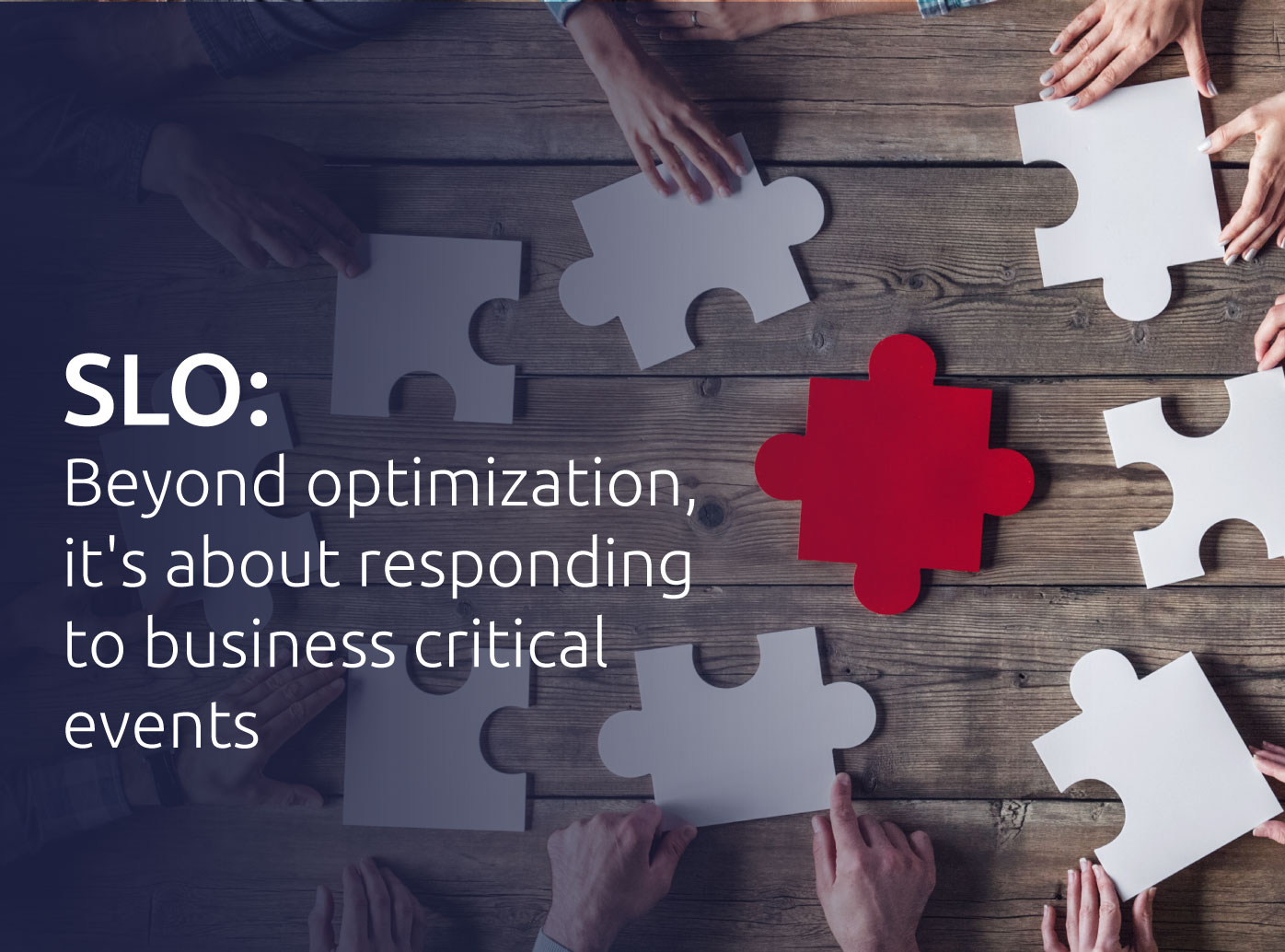 SLO: beyond optimization, it's about responding to business critical events