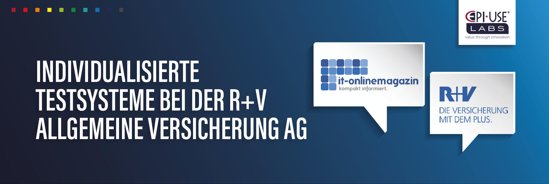 Individualisierte Testsysteme bei der R+V Allgemeine Versicherung AG
